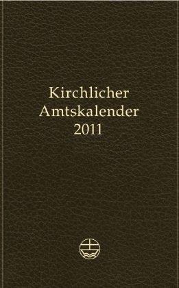 9783374027774: Kirchlicher 2011 Amtskalender: Ausgabe Schwarz (German Edition)