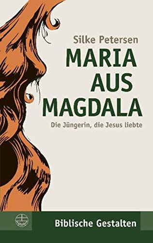 Maria aus Magdala: Petersen, Silke