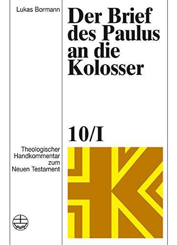 9783374030545: Der Brief des Paulus an die Kolosser (Theologischer Handkommentar Zum Neuen Testament) (German Edition)
