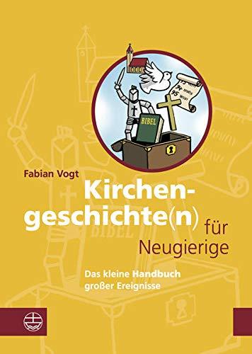 9783374031542: Kirchengeschichte(n) f�r Neugierige: Das kleine Handbuch gro�er Ereignisse