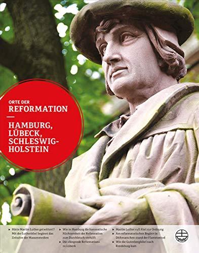 9783374031696: Hamburg, Lübeck, Schleswig-Holstein (Orte Der Reformation)
