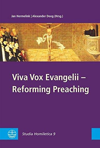 Viva Vox Evangelii - Reforming Preaching: Jan Hermelink