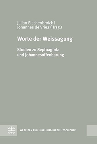 Worte der Weissagung: Julian Elschenbroich