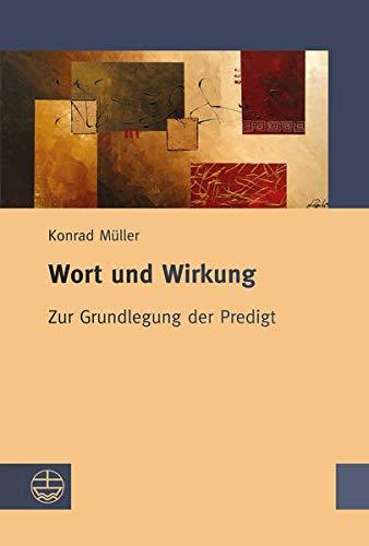 Wort und Wirkung: Konrad Mueller