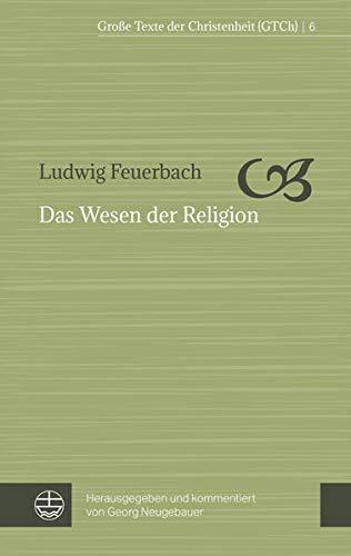 Das Wesen Der Religion (Grosse Texte Der: Feuerbach, Ludwig