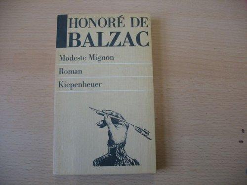 Modeste Mignon : Roman. Aus d. Franz.: Balzac, Honoré de