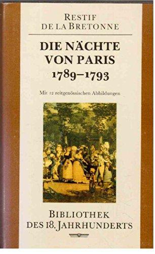 9783378002944: Die Nächte von Paris 1789-1793 Mit 12 zeitgenössischen Abbildungen (Bibliothek des 18. Jahrhunderts)