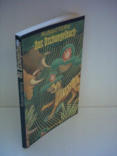 Das Dschungelbuch. Mit e. Geleitw. von Arnold Zweig. [Autoris. u. überprüfte Übers. aus d. Engl. von Curt Abel-Musgrave] - Kipling, Rudyard