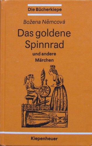 9783378003781: Das goldene Spinnrad. Und andere tschechische und slowakische Märchen