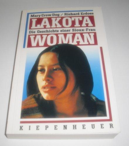 9783378005013: Lakota Woman. Die Geschichte einer Sioux-Frau