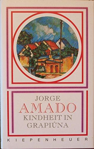 Kindheit in Grapiuna: Amado, Jorge: