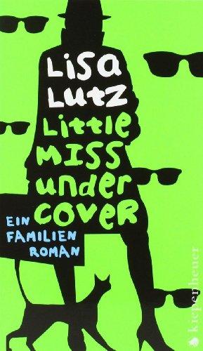 9783378006850: Little Miss Undercover: Ein Familienroman
