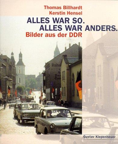 9783378010352: Alles war so, alles war anders: Bilder aus der DDR (German Edition)