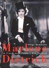 Marlene Dietrich, Im Frack zum Ruhm - Ein Porträt - Bemann Helga
