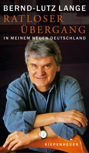 9783378010864: Ratloser Übergang: In meinem neuen Deutschland