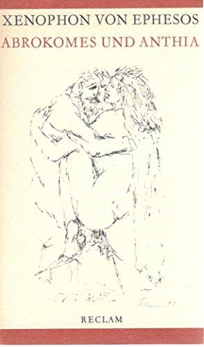 Abrokomes und Anthia, Die liebenden von Ephesos: Ephesos, Xenophon von