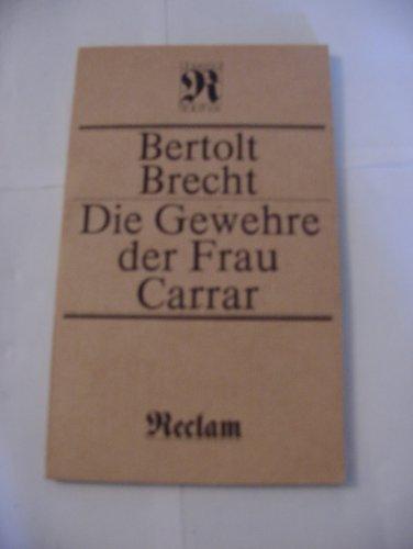 Die Gewehre der Frau Carrar. [Unter Benutzung: Brecht, Bertolt: