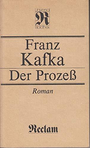 Der Prozeß Roman: Kafka, Franz