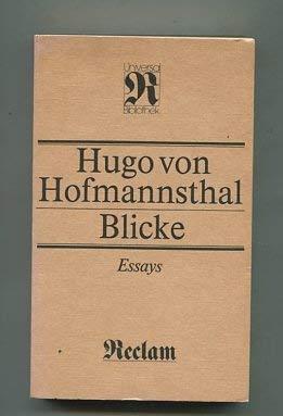 Blicke: Essays (Belletristik) (German Edition): Hofmannsthal, Hugo Von