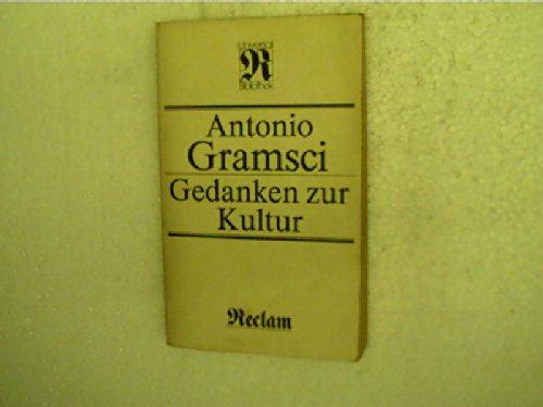 Gedanken Zur Kultur (3379001155) by Gramsci, Antonio