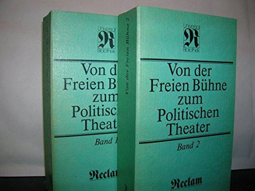 9783379001281: Von der Freien Bühne zum politischen Theater: Drama und Theater im Spiegel der Kritik. 2 Bände. Band 1: 1889-1918 / Band 2: 1919-1933