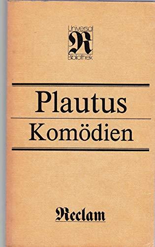 Komödien: Titus Maccius Plautus