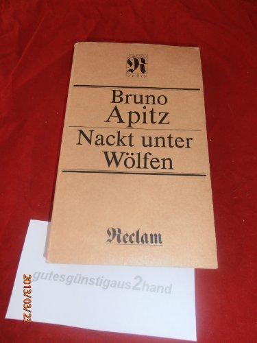 Nackt unter Wölfen: Apitz,Bruno;