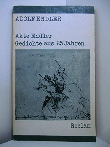 Akte Endler: Gedichte aus 30 Jahren (Reclams: Endler, Adolf