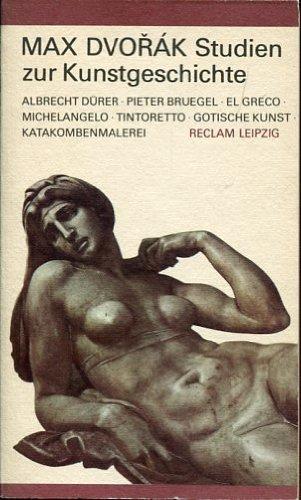 Studien zur Kunstgeschichte. [Albrecht Dürer, Pieter Bruegel,: Dvorák, Max