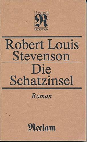 Die Schatzinsel Roman: Stevenson, Robert Louis