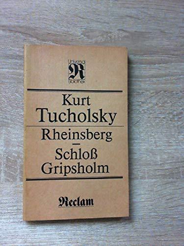 Rheinsberg ; Schloss Gripsholm (Reclams Universal-Bibliothek) (German: Tucholsky, Kurt