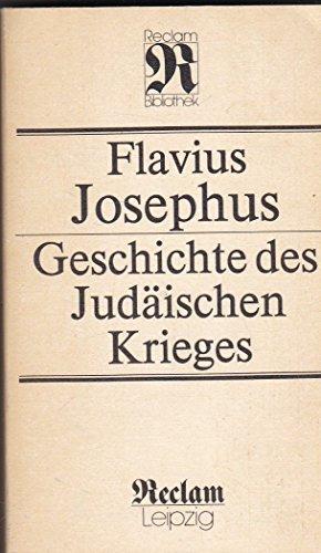 Geschichte des Judäischen Krieges: Josephus, Flavius