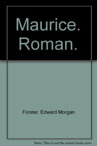 Maurice. Roman.: Edward Morgan Forster