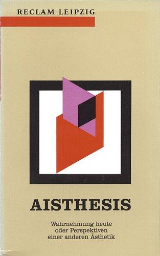 9783379006071: Aisthesis. Wahrnehmung heute oder Perspektiven einer anderen Ästhetik. Essais.