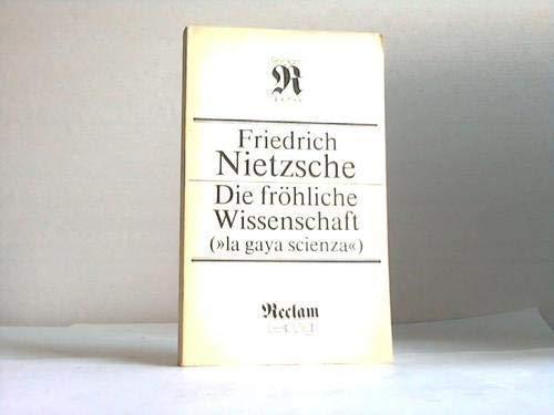 """Die fröhliche Wissenschaft = (""""La gaya scienza"""").: Nietzsche, Friedrich"""