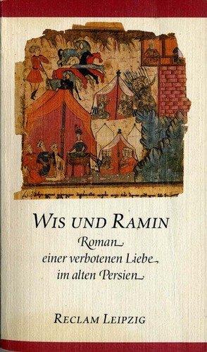 9783379006620: Wis und Ramin: Roman einer verbotenen Liebe im alten Persien (Reclam-Bibliothek) (German Edition)