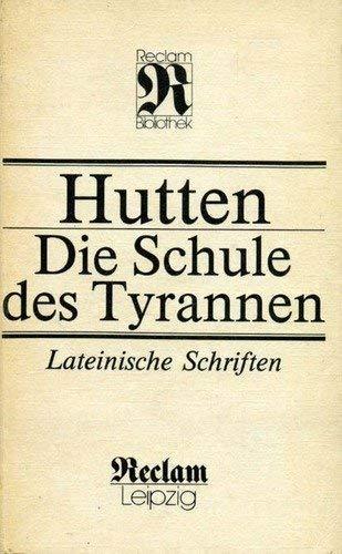 9783379006668: Die Schule des Tyrannen: Lateinische Schriften