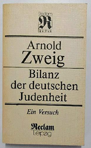 Bilanz der deutschen Judenheit. Ein Versuch: Arnold Zweig
