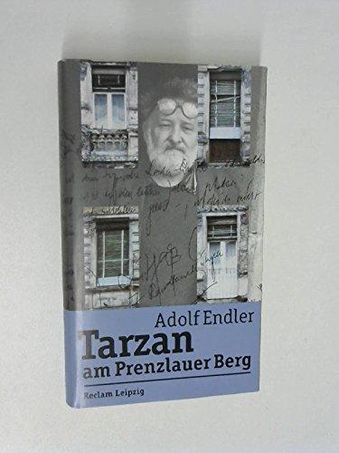 Tarzan am Prenzlauer Berg: Sudelblätter 1981-1983: Endler, Adolf