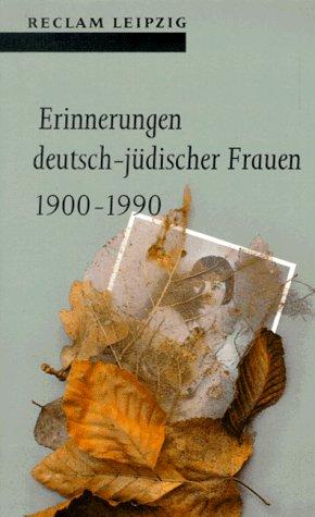 9783379014236: Erinnerungen deutsch-jüdischer Frauen, 1900-1990 (Reclam-Bibliothek)