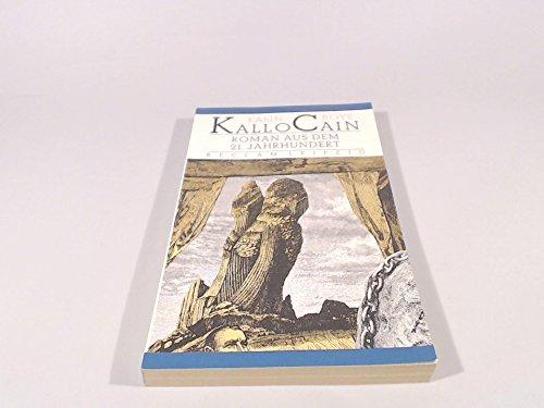 9783379014465: Kallocain. Roman aus dem 21. Jahrhundert