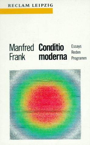 9783379014755: Conditio moderna: Essays, Reden, Programm (Reclam-Bibliothek) (German Edition)