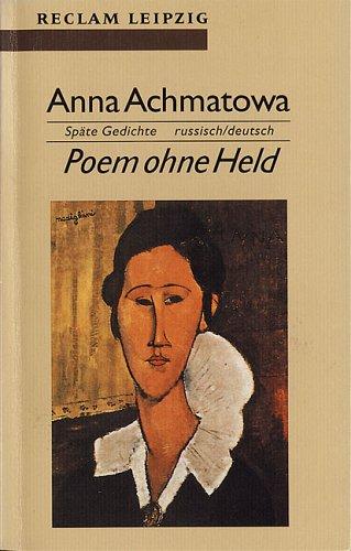 Poem ohne Held - Anna Achmatowa