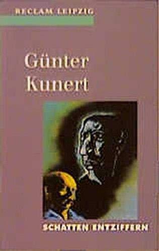 9783379015059: Schatten entziffern: Lyrik, Prosa, 1950-1994 (Reclam-Bibliothek) (German Edition)