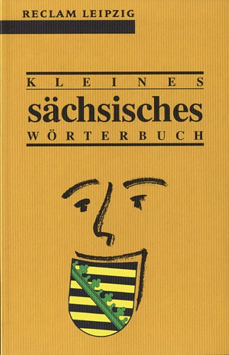 9783379015202: Kleines Saechsisches Woerterbuch (German Edition)
