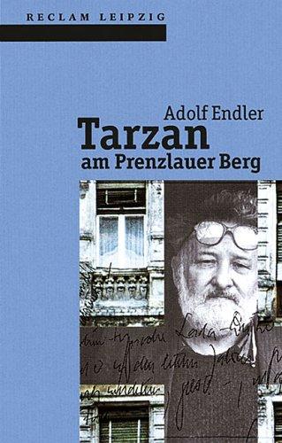 Tarzan am Prenzlauer Berg: Endler, Adolf