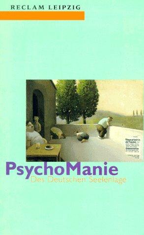 9783379015707: PsychoManie. Des Deutschen Seelenlage