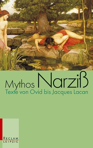 9783379016612: Mythos Narziß: Texte von Ovid bis Jacques Lacan