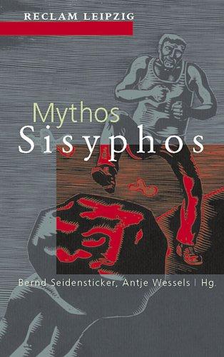 9783379017381: Mythos Sisyphos: Texte von Homer bis Günter Kunert