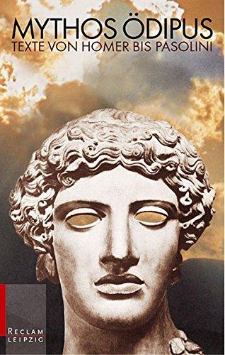9783379201155: Mythos �dipus: Texte von Homer bis Pasolini